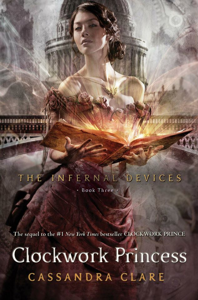 Clockwork Princess - 3rd and last book of The Infernal Devices series.